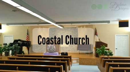 Coastal Church Delano Designs